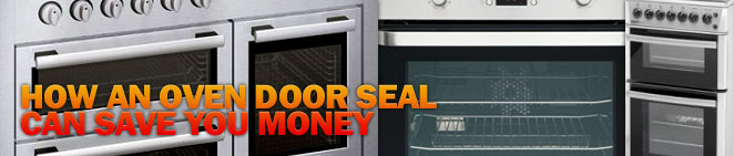 Save money with an oven door seal