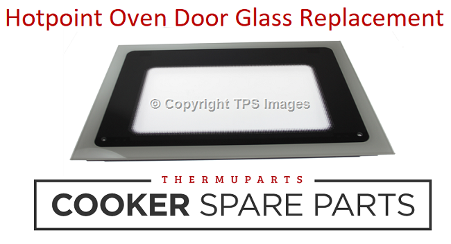 Hotpoint Oven Door Glass Replacement